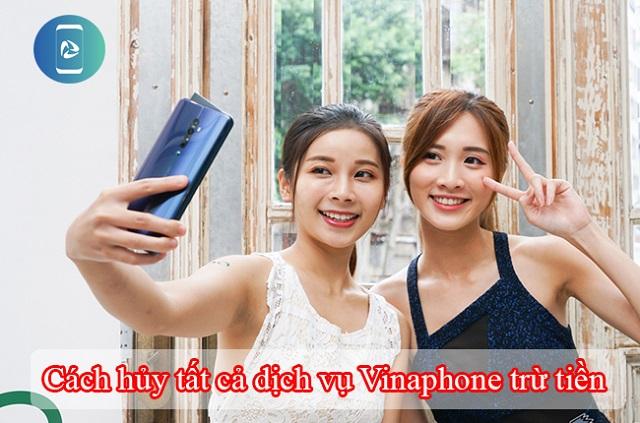 Hủy tất cả các dịch vụ trên sim VinaPhone
