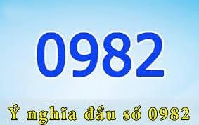 Đầu số 0982 của nhà mạng Viettel có nhiều ý nghĩa đặc biệt